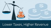 Lower Taxes Higher Revenue