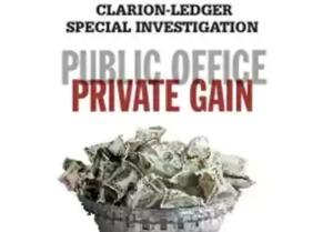 Clarion-Ledger: Public Office, Private Gain