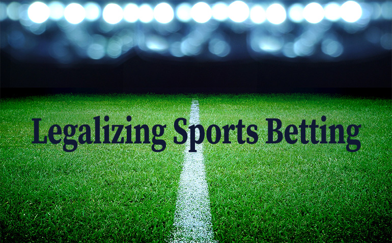 Legalizing Sports Betting