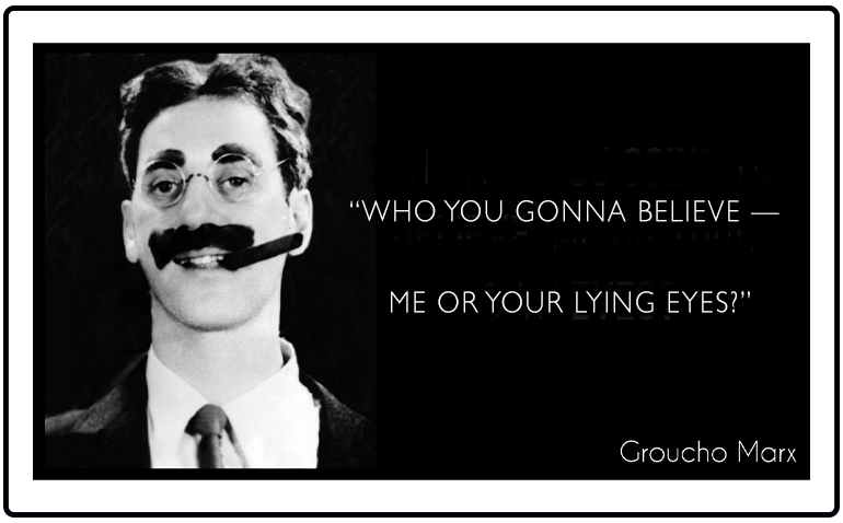 Groucho Marx Lying Eyes